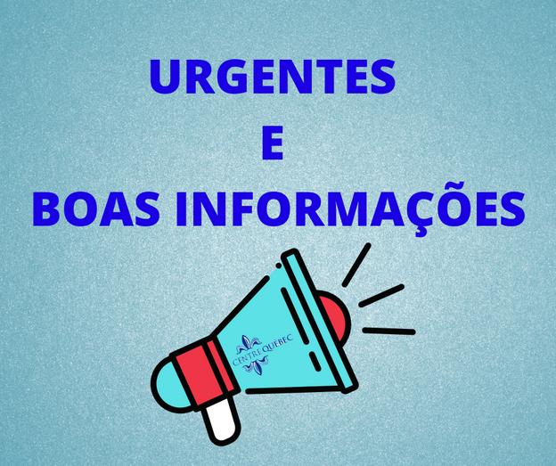 URGENTES E BOAS INFORMAÇÕES