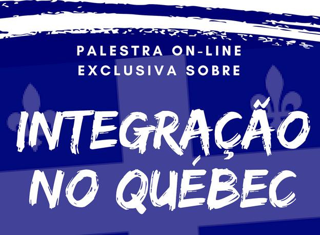 Palestra on-line: Integração no Québec