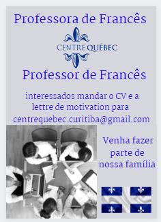 Centre Québec Busca Professora/Professor para fazer parte de sua família.