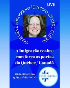A Imigração reabre com força as portas do Québec/Canadá