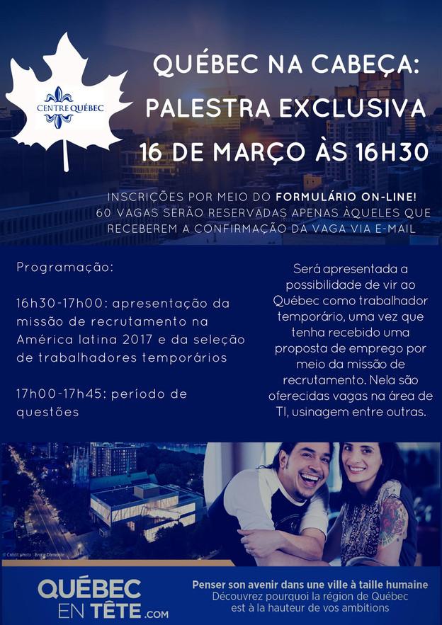 Evento exclusivo: Palestra - Québec na Cabeça