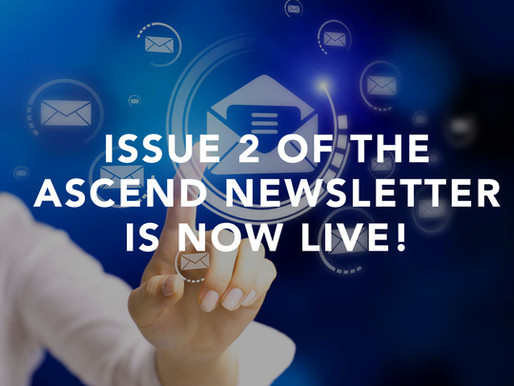 Issue 2 of the Ascend Newsletter is now live!