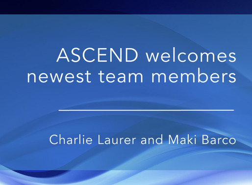 ASCEND Executive Search is pleased to welcome our newest team members