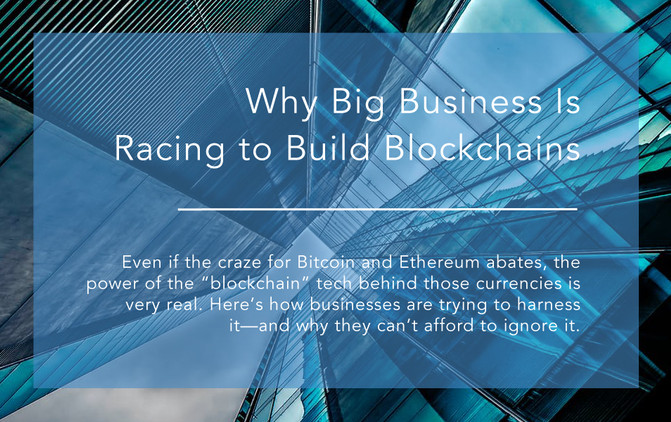 Why Big Business Is Racing to Build Blockchains