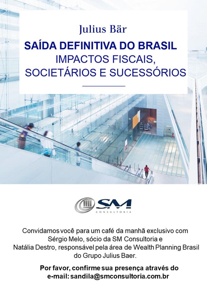 """BUSINESS MEETING: """"SAÍDA DEFINITIVA DO PAÍS - IMPACTOS FISCAIS, SOCIETÁRIOS E SUCESSÓRIOS"""""""