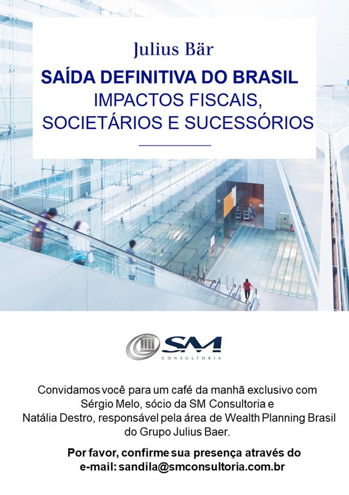 Business Meeting: Saída Definitiva do Brasil - Impactos Fiscais, Societários e Sucessórios