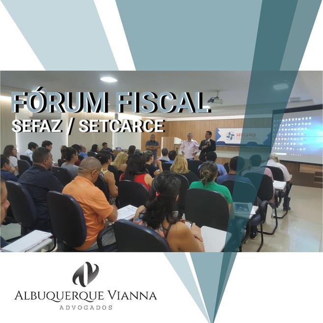 PALESTRA NO FÓRUM FISCAL - SEFAZ/SETCARCE