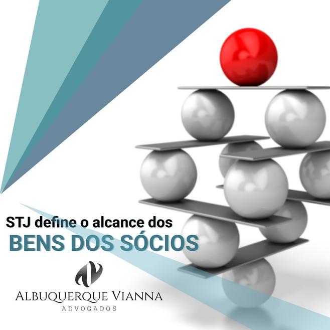 STJ DEFINE O ALCANCE DOS BENS DOS SÓCIOS