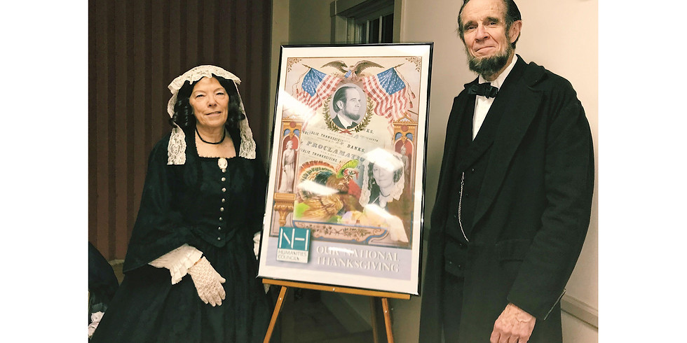 Our National Thanksgiving: With Thanks to President Lincoln & Mrs. Hale