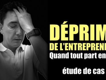 La Déprime de l'Entrepreneur - Étude de cas
