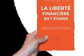 La Liberté Finanière en 7 Étapes