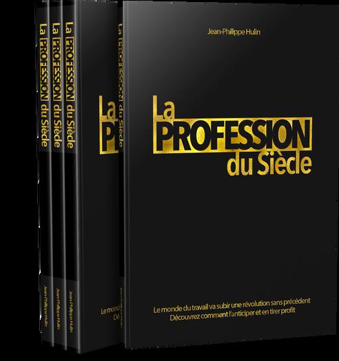 La Profession du Siècle | Livre Marketing Relationnel