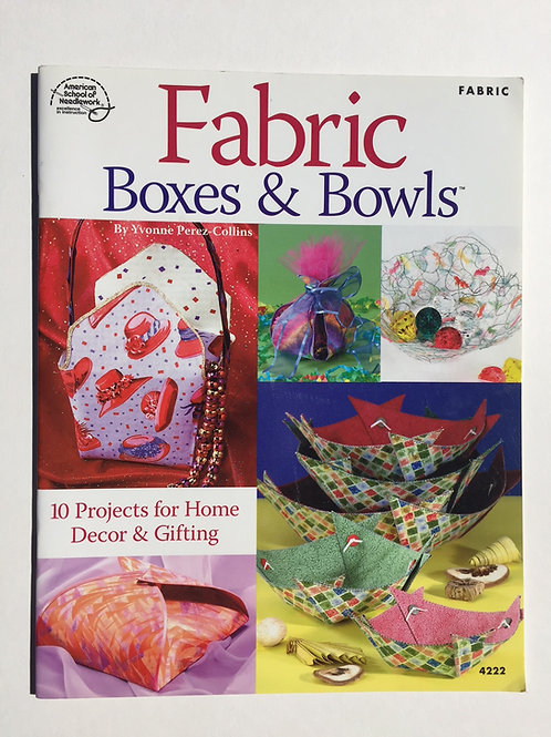 Fabric Boxes and Bowls