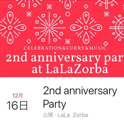 2018/12/16 『LalaZorba2周年パーティー』