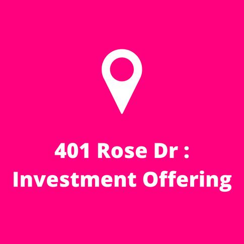 401 Rose Dr Investment Offering