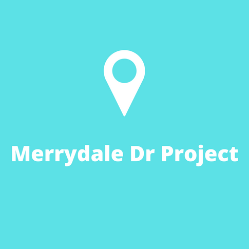 Merrydale Dr Project