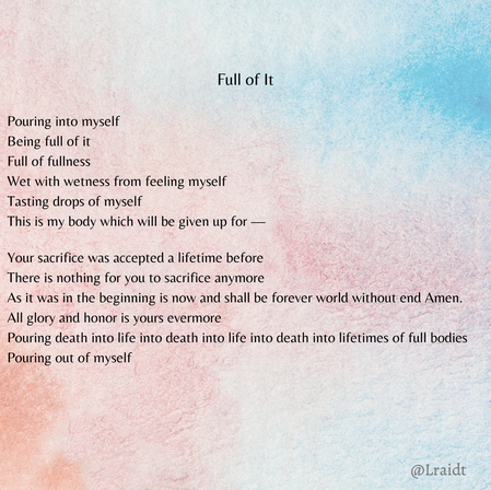 "Poetry Share: ""Full of It"""