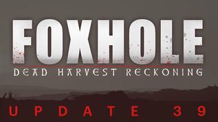 Update 39 Release Notes (Dead Harvest)