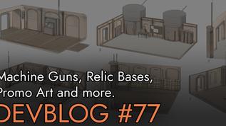 Devblog 77