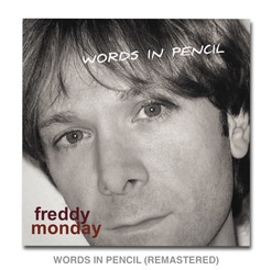 Out today! Words In Pencil (Remastered)  Newly Re-Mixed, Re-Mastered and Re-Imagined!