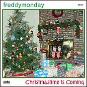 Freddy Monday - Christmastime Is Coming