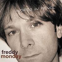 Freddy Monday - Words In Pencil