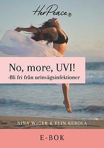 No more UVI! - Bli fri från urinvägsinfektion
