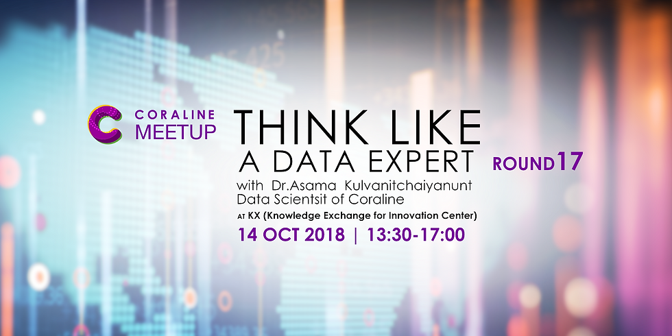 THINK LIKE A DATA EXPERT : ROUND 17 by Coraline
