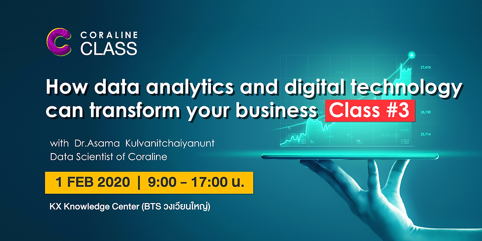 How data analytics and digital technology can transform your business: Class #3