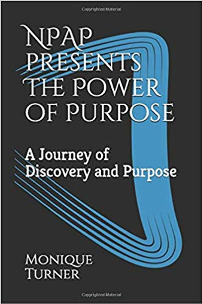 NPAP Presents the Power of Purpose