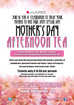 Mother's Day Afternoon Tea - 26th March
