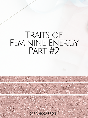 Traits Of Feminine Energy #2