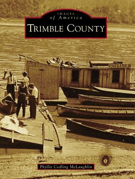 Images of America: Trimble County