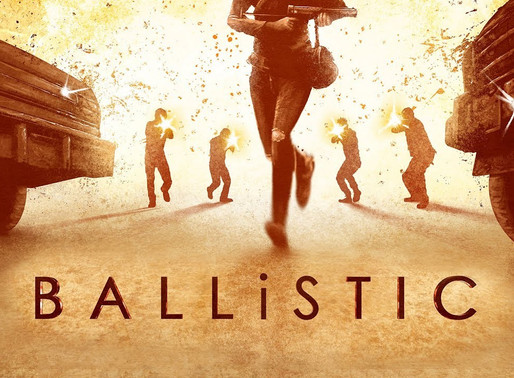Review: Ballistic