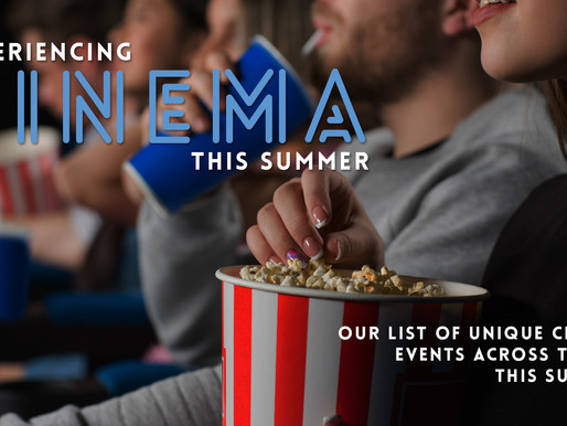 Five Unique Ways to Experience Cinema This Summer