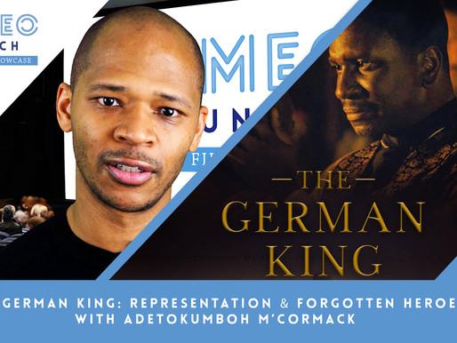 The German King: Representation & Forgotten Heroes with Adetokumboh M'Cormack