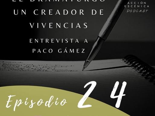 """""""EL DRAMATURGO"""" un creador de vivencias"""