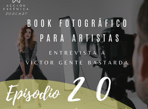 Book Fotográfico para Artistas. Entrevista a Victor Gente Bastarda.