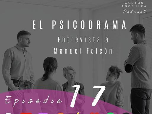 El Psicodrama. Entrevista a Manuel Falcón.