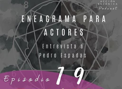 Eneagrama para actores. Entrevista a Pedro Espadas