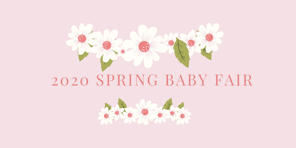 *POSTPONED* PLEASE STAY TUNED FOR INFORMATION Spring Baby Fair