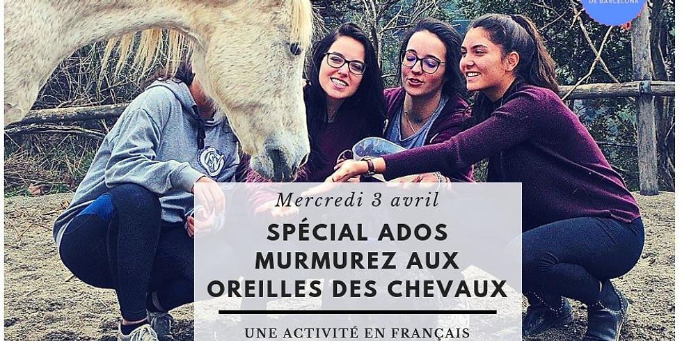 Spécial ADOS - Murmurez aux oreilles des chevaux