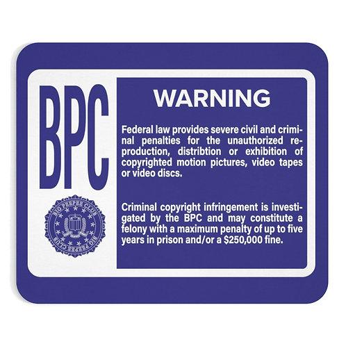 Big Peepee Club© Warning Mousepad