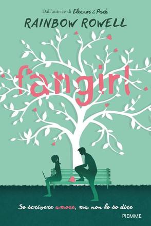 Fan Girl - R.Rowell - Piemme Edizioni