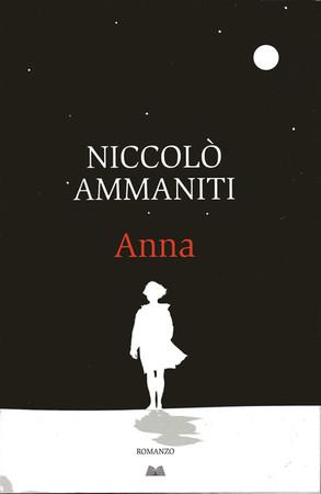 Anna - N.Ammaniti - Mondadori Direct