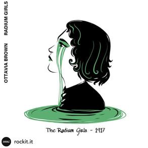 The Radium Girls - Rockit