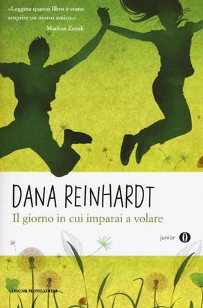 Il giorno in cui imparai a volare - D.Reinhardt - Mondadori