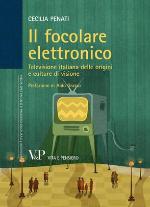 Il focolare elettronico - C.Penati - V&P Edizioni
