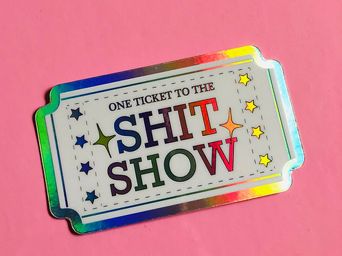 Shit Show Sticker