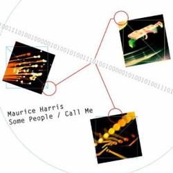 MAURICE HARRIS/Some People - Call Me